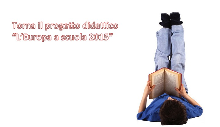 """Tornano i percorsi didattici di """"L'Europa a Scuola"""" per il Festival d'Europa 2015"""